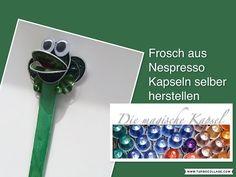 Kapsel Schmuck Anleitung - Frosch - die magische (Kaffee-) Kapsel - YouTube