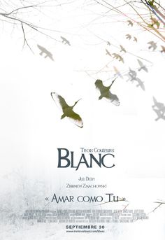Trois Couleurs: Blanc   Krzysztof Kieslowski (1994)