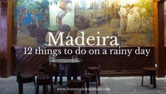 [:en]12 Things to do in Madeira on a rainy day[:pt]12 coisas para fazer na Madeira num dia chuvoso.[:]
