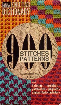 900 STITCH PATTERNS Mon Tricot DICTIONARY Knitting Crochet Hairpin Tunisian 1972 #MonTricotKnitCrochet