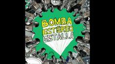 FEELIN' - BOMBA ESTÉREO
