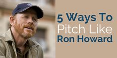 Ron Howard explains how he makes movies, pitches ideas in meetings, and gets decision-makers excited. Analysis by former MGM executive Stephanie Palmer.