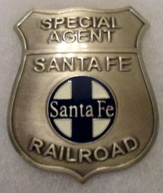 Obsolete Old West Badge Special Agent Sante Fe Railroad.