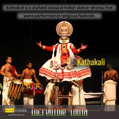 Indian dance-drama noted for the attractive make-up of characters, detailed gestures.  #IncredibleIndia
