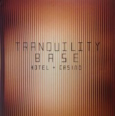 Tranquility Base Hotel + Casino clear vinyl scans - Album on Imgur