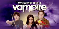 My Babysitter's a Vampire My Babysitter's A Vampire, Babysitters, Tyler Posey, Disney Stars, Dove Cameron, The Duff, Disney Channel, My Childhood, Growing Up