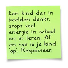 Tip voor ouders van Beelddenkers. Uit het boek DENKEN IN BEELDEN. uitgeverij SWP Right Brain, Special Needs, True Words, Cool Kids, Coaching, Classroom, Ads, Education, Learning