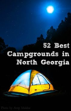 Looking for the Best Campgrounds in North Georgia? This is it! The best spots for tent camping in the mountains including Helen, Blue Ridge, and more...