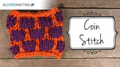 Join Heidi as she teaches us how to knit the coin stitch.  This is a great introduction into knitting with more than one color.