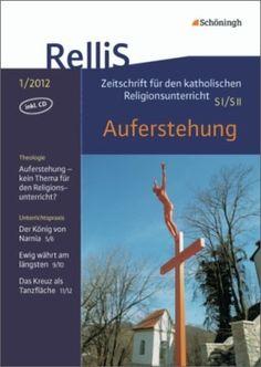 RelliS - Heft 1/12, Nr. 3 - Auferstehung: Schöningh Schulbuchverlag