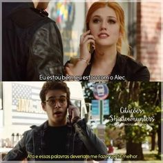 Simon And Clary, Clary E Jace, Malec, Shadow Hunters, Cassandra Clare, Greys Anatomy, The Hobbit, Portuguese Quotes, Shadowhunters Series