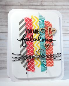 Sprinkled With Glitter: You Are Fabulous Card --Stamping On Washi Tape