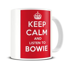 MG276 Magoo Keep Calm and Listen to Bowie Coffee Mug – david bowie gift ideas - david bowie mug  http://magoomugs.co.uk/