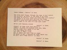"""Jason Aldean: """"Burnin' It Down"""" Lyrics - Original Typography 5x7"""" by TypographyByMel on Etsy"""