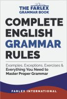 Free Kindle Complete English Grammar Rules: Examples, Exceptions, Exercises, and Everything You Need to Master Proper Grammar (The Farlex Grammar Book Book Author Farlex International Complete English Grammar, English Grammar Rules, English Language, English Vocabulary, Parts Of Grammar, Grammar And Punctuation, Grammar Help, Common Grammar Mistakes, Medical Dictionary