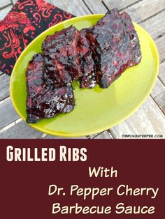 Grilled Ribs with Dr. Pepper Cherry Barbecue Sauce, #ShareFunshine, # ...