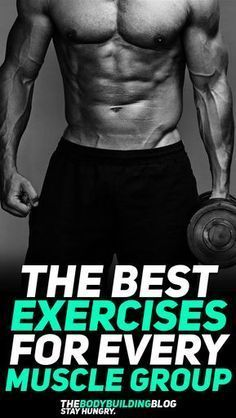 Find out what are the best exercises for every muscle group to ensure that you deliver the best muscle and strength building when at the gym! #fitness #gym #exercise #exercises #workout #fit #health #fitfam