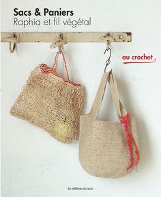 Sacs & Paniers – Raphia et fil végétal - Tomoko Hirao - Editions de saxe - Les Editions de Saxe : Leader des magazines de loisirs créatifs