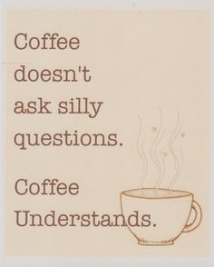 lol this might be my favorite coffee quote yet. Oh, I miss you coffee,