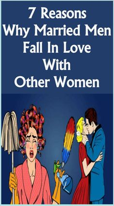 Why Married Men Fall In Love With Other Women #fallinlove Perfect Relationship, Relationship Advice, Life Advice, Personal Relationship, Relationship Problems, Love Is In The Air, Falling In Love, Breaking Up With Someone You Love, Man In Love