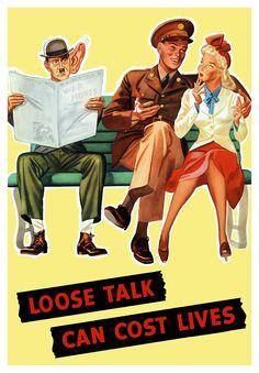 Loose Talk Can Cost Lives war propaganda