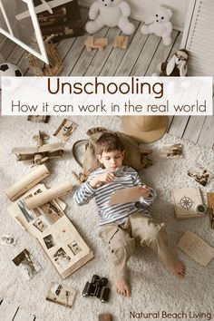 """Unschooling and How it can Look in the Real World, Letting go of the """"Norm"""" and trusting your kids interests to guide you on a homeschool journey."""