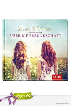 Die schönsten Weisheiten über die Freundschaft in einem tollen Buch #danato #freundschaft #geschenkbuch #weisheiten