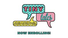 Tiny Tales. Theater and Storytelling for kids aged 3-9 at Atwater Village Theatre.