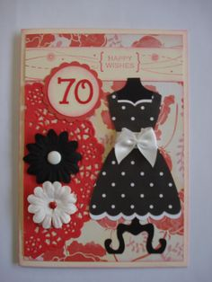My favourite Stampin Up dress diecut again for a fun 70th card for a special Aunty.