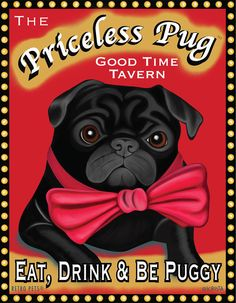 Black Pug Art - Priceless Pug Tavern -  Eat, Drink & Be Puggy -  8x10 art print by Krista Brooks on Etsy
