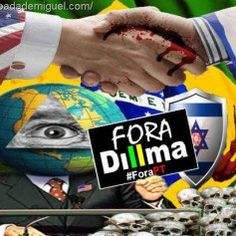 Agenda anglo-sionista fora Dilma Pt