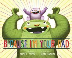 Father's Day gifts: Because I'm Your Dad by Ahmet Zappa board book | Amazon affiliate