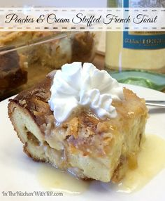 Overnight Peaches and Cream French Toast #recipe www.InTheKitchenWithKP #brunch