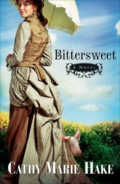 Bittersweet by Cathy Marie Hake  Bethany House Publishers       Sometimes the Journey to Love Is Truly Bittersweet    To learn more about this book visit the publisher website http://www.bethanyhouse.com/Book.asp?isbn=978-0-7642-0166-0