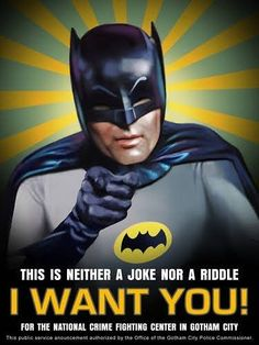 This Public Service Announcement Authorized   By The Office Of The Gotham City Police Commissioner