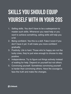 Important Skills To Equip Yourself Before Turning 30 Essential skills that are beneficial for a lifetime.Essential skills that are beneficial for a lifetime. Motivacional Quotes, Life Quotes, Cover Quotes, Life Advice, Good Advice, Life Skills, Life Lessons, Selling Skills, Def Not