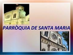 TREBALL PARRÒQUIES - 6è - 2014 Maria M. - Ma. Fernanda M. - Laura S.