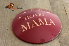 """my bumpy – Türstopper oder Briefbeschwerer """"Hotel Mama""""  Stylishes Wohnaccessoire für bekennende Nesthocker und coole Mütter  #Wohnen #Living #Geschenkidee #Muttertag"""