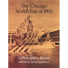 The Chicago World's Fair of 1893: A Photographic Record $9.98