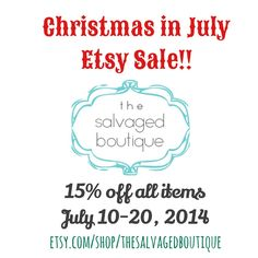 It's Christmas in July! { Etsy Sale starts today } - The Salvaged Boutique