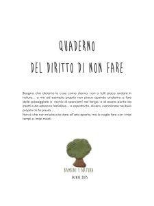 il quaderno del diritto di non fare http://www.bambinienatura.it/2015/07/02/il-diritto-di-fare/