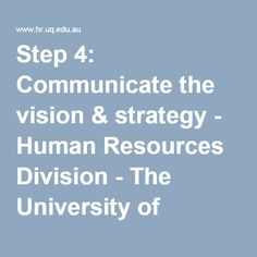 Formal Communication including interviews, meetings and presentations Communicate the vision & strategy Comment: This webpage contains a very useful resource on communication priciples