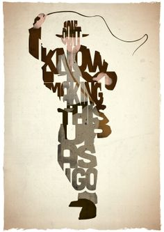 Indiana Jones typography print based on a quote from the movie Raiders of the Lost Ark