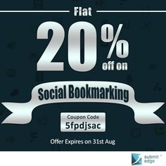 Hurry! We are offering 20% off on our Social Bookmarking service! This offer is valid till 31st August, 2013. Use the coupon code while purchasing.  If you have any queries, feel free to contact us on support@submitedge.com