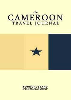 The Cameroon Travel Journal