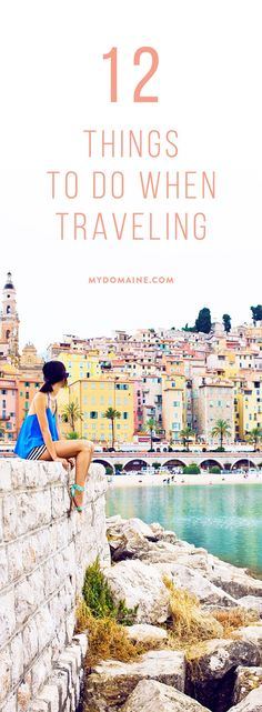 Things to do when traveling, travel tips