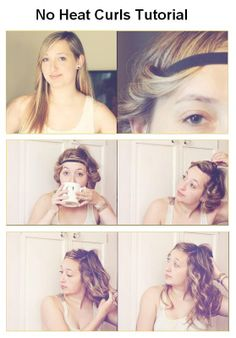 No Heat Curls Tutorial. I'm a big fan of this method. I will even leave the head band in for an entire day - I think it's cute with a couple of flowers tucked into it - and get two days of cute hair out of very little effort No Heat Hairstyles, Pretty Hairstyles, Cute Hairstyles, Beauty Tutorials, Beauty Hacks, Beauty Tips, Curls No Heat, Heat Waves, How To Curl Your Hair