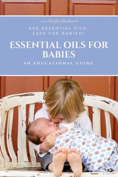 Are essential oils safe for babies? How to use essential oils for babies? Free Essential oils for babies infographic. Learn about essential oils for babies Kid Safe Essential Oils, Essential Oils For Depression, Essential Oils For Pregnancy, Essential Oil Starter Kit, Essential Oil Carrier Oils, Therapeutic Essential Oils, Essential Oil Diffuser Blends, Essential Oil Uses, Young Living Essential Oils