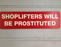 That's a rather harsh punishment, wouldn't you say?