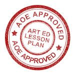 Every Art Ed lesson plan that carries the AOE Stamp of Approval upholds the following standards:Creative Based Outcomes, no two products will look exactly the same, Real-world classroom tested by a Certified Art Teacher,  Lessons involve artistic decision making, fine motor skills and Higher Order Thinking skills,  Lessons involve and link to the COMMON CORE subjects (your administration is craving this)  Includes insider tips, including assessment strategies, management tips and materials
